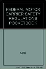 Federal Motor Carrier Safety Regulations Pocketbook Keller Books