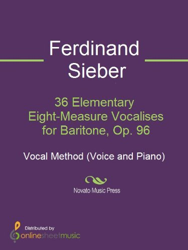 (36 Elementary Eight-Measure Vocalises for Baritone, Op. 96)