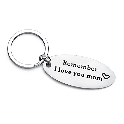 - Mother's Day Birthday Keychain- Remember I Love You mom, Best Gift for Mom