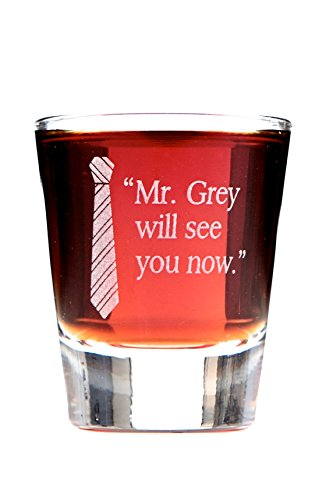 Mr. Grey Will See You Now Shot Glass (Shades Grey Of Liquid 50)