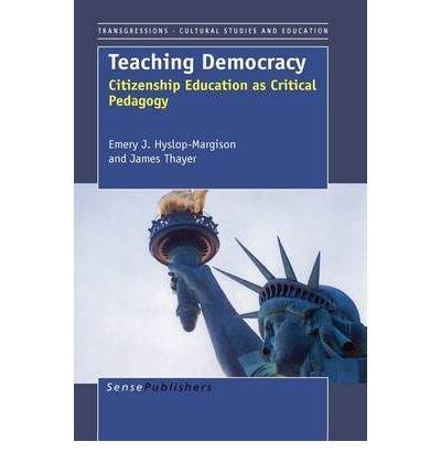 Teaching Democracy: Citizenship Education as Critical Pedagogy (Paperback) - Common