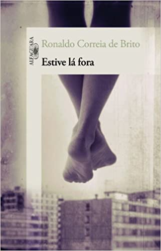Estive La Fora (Em Portuguese do Brasil)