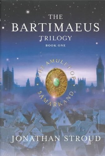 Download The Amulet of Samarkand (The Bartimaeus Triology, Book One) pdf