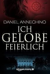 Ich gelobe feierlich (German Edition)