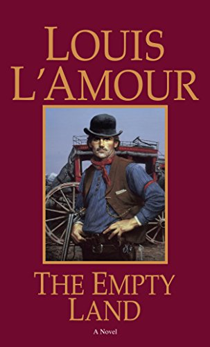 The Empty Land by [L'Amour, Louis]