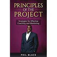 Principles of The Project: Strategies for Effective Coaching and Mentoring