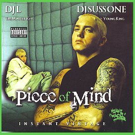 - DJ L & DJ Suss One present Piece of Mind: The REAL Best of Eminem MegaMixxx [Mixtape]