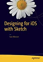 Designing for iOS with Sketch Front Cover