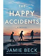 The Happy Accidents: A Novel