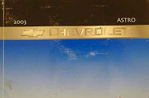 2003 Chevy Chevrolet Astro Owners Manual Book