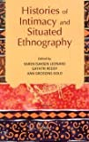 Histories of Intimacy and Situated Ethnography, Karen Isaksen Leonard, GAYATRI REDDY, Ann Grodzins Gold, 8173048738
