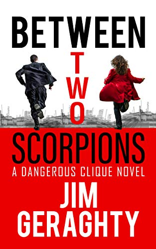 Between Two Scorpions (The CIA's Dangerous Clique)