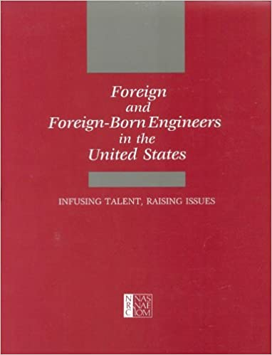 Download ebooks free for iphone Foreign and Foreign-Born Engineers in the United States: Infusing Talent, Raising Issues PDF FB2 iBook 0309078237
