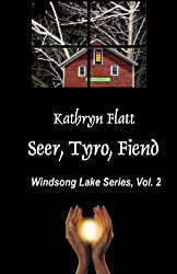 Seer, Tyro, Fiend (Windsong Lake Series Book 2)