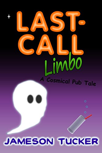 Last-Call Limbo: A Cosmical Pub Tale (The Cosmical Pub series Book 2)