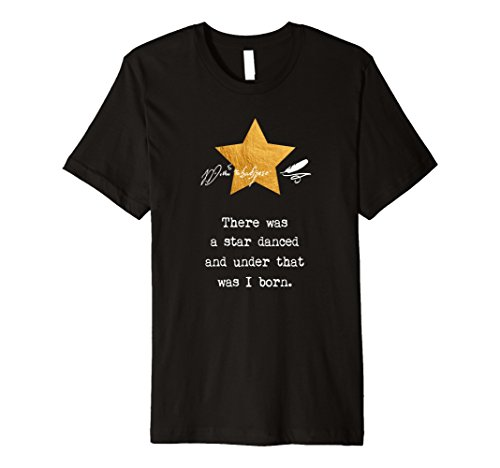 Shakespeare Quotes T Shirt  Birthday Gift Tee