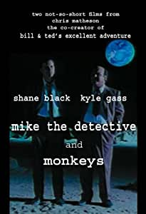 Mike The Detective/Monkeys