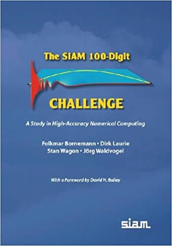 The siam 100 digit challenge a study in high accuracy numerical the siam 100 digit challenge a study in high accuracy numerical computing fandeluxe Gallery