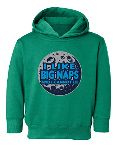 - Like Big Naps Cannot Lie Cute Dance Song Youth & Toddler Hoodie Sweatshirt (Green,5T/6T)