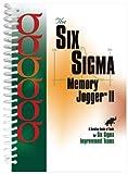 The Six Sigma Memory Jogger II Desktop Guide
