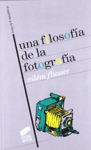 Descargar Libro Una Filosofía De La Fotografía Vilém Flusser