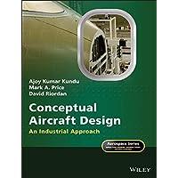 Conceptual Aircraft Design: An Industrial Approach