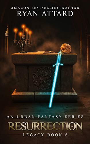 Resurrection - Legacy Book 6 (Legacy Series)