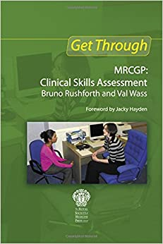 Get Through New MRCGP: Clinical Skills Assessment