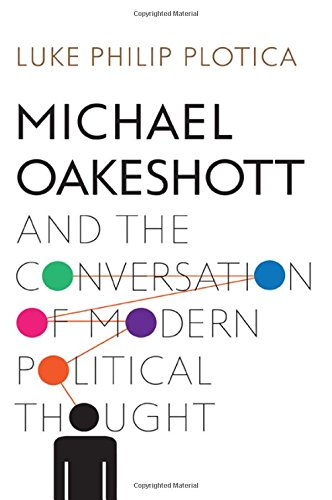 Michael Oakeshott and the Conversation of Modern Political Thought