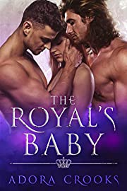 The Royal's Baby: A MMF Ménage Royal Romance