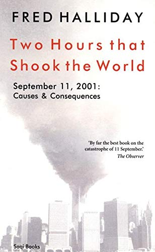 Two Hours That Shook the World: September 11, 2001:  Causes and Consequences