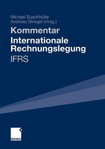 Internationale Rechnungslegung - IFRS: Kommentar (German Edition)