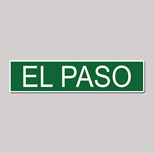 EL PASO City Pride Green Vinyl on White - 4X17 Aluminum Street - Texas El Store Paso