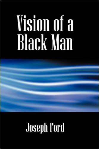 Vision of a Black Man