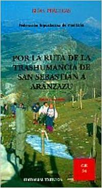 (gr-34) Por La Ruta Trashumancia De San Sebastian A Aranzazu