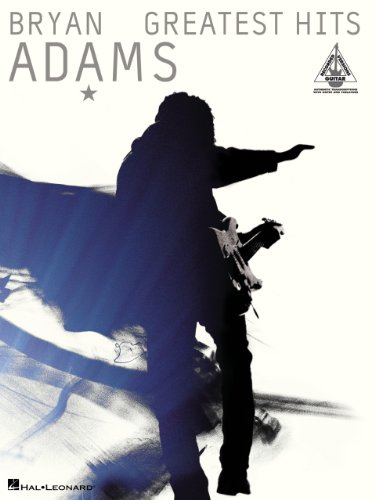 Bryan Adams - Greatest Hits Songbook (Guitar Recorded ()