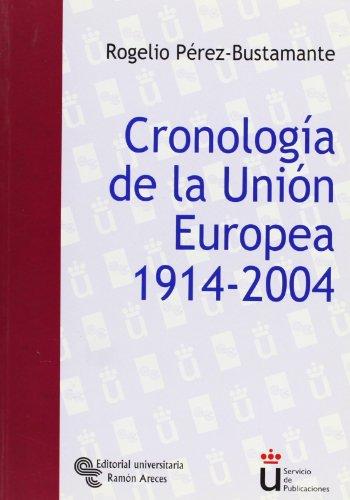 Cronología de la Unión Europea 1914 - 2004