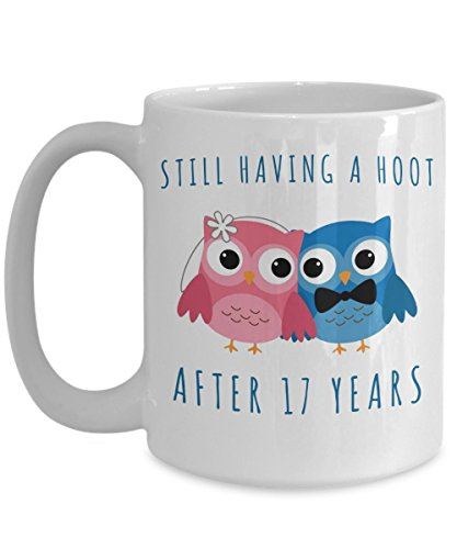 17th Anniversary Coffee Mug Still Having a Hoot After 17 Years Together Seventeenth Wedding Anniversary Gift Seventeenth Cup