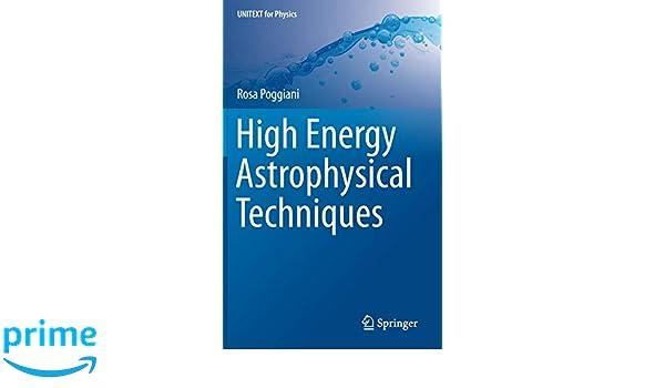 High Energy Astrophysical Techniques