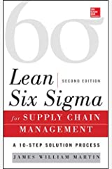 Lean Six Sigma for Supply Chain Management, Second Edition: The 10-Step Solution Process Hardcover