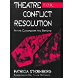 Theatre for Conflict Resolution, Patricia Sternberg, 0325000883