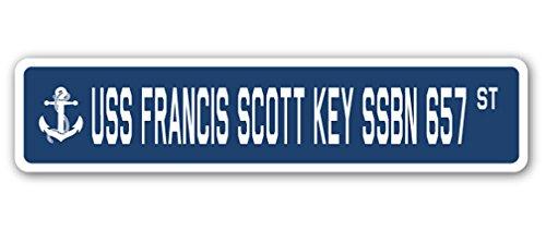 USS FRANCIS SCOTT KEY SSBN 657 Street Sign us navy ship veteran sailor - 657 Us