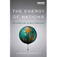 The Energy of Nations: Risk Blindness and the Road to Renaissance (English Edition)