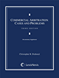 Commercial Arbitration: Cases and Problems