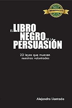 El Libro Negro de la Persuasión (Caminos nº 1) de [Llantada, Alejandro]