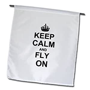 3dRose fl_157721_1 Keep Calm and Fly on-Carry on Flying-Gifts for Flight Crew or Pilots-Fun Funny Humor Humorous Garden Flag, 12 by 18-Inch