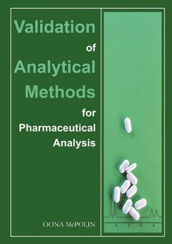 [Validation of Analytical Methods for Pharmaceutical Analysis] [Author: McPolin, Oona] [May, 2009] (Validation Of Analytical Methods For Pharmaceutical Analysis)