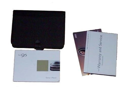 2003 saab 9 5 95 owners manual saab motors amazon com books rh amazon com Saab 9 5 Problems Saab 9-5 Vacuum Hose Diagram