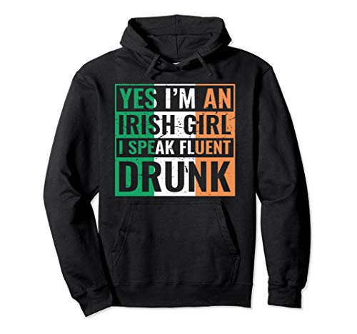 St. Patricks Day Drunk Irish Girl Woman Hoodie