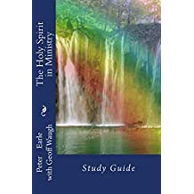 The Holy Spirit in Ministry: Study Guide